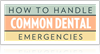 Dental Emergencies Infographic